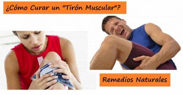 Remedios naturales para curar el Tirón Muscular